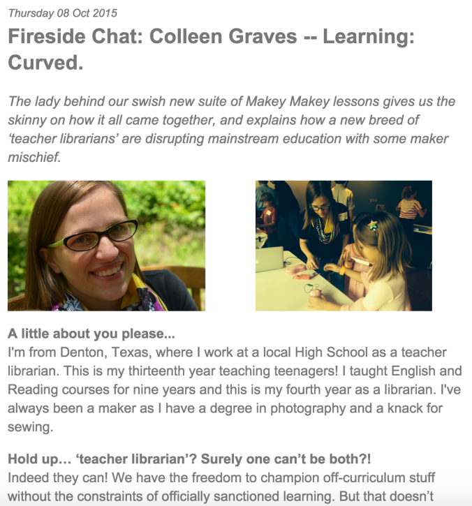 http://blog.makeymakey.com/2015/10/08/fireside-chat-colleen-graves-learning-curved/