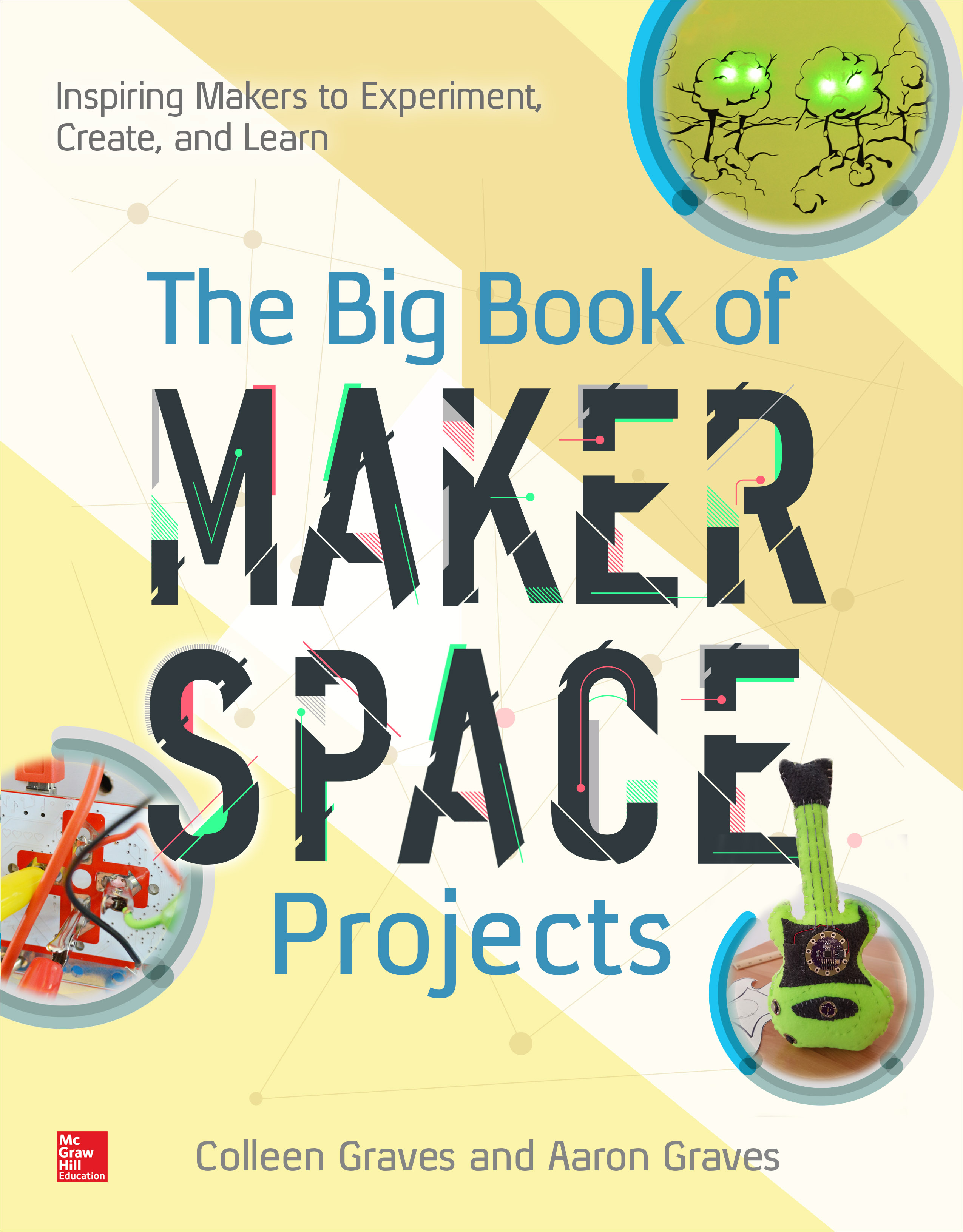 Paper Circuits And The Big Book Of Makerspace Projects