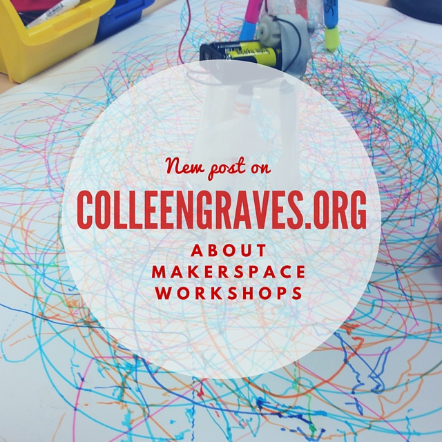 Makerspace Workshops