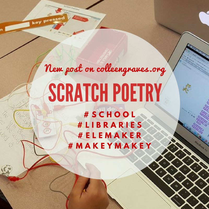 Adapting #Scratch + #MakeyMakey poetry for Elementary Makers